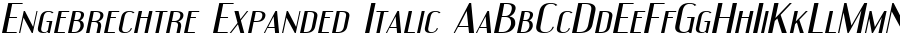 Engebrechtre Expanded Italic font