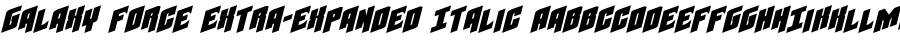 Galaxy Force Extra-Expanded Italic polices