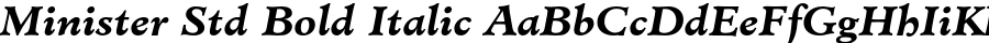 Minister Std Bold Italic polices