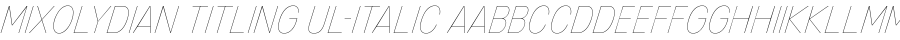 Mixolydian Titling Ul-Italic polices