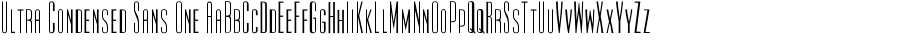 Ultra Condensed Sans One polices
